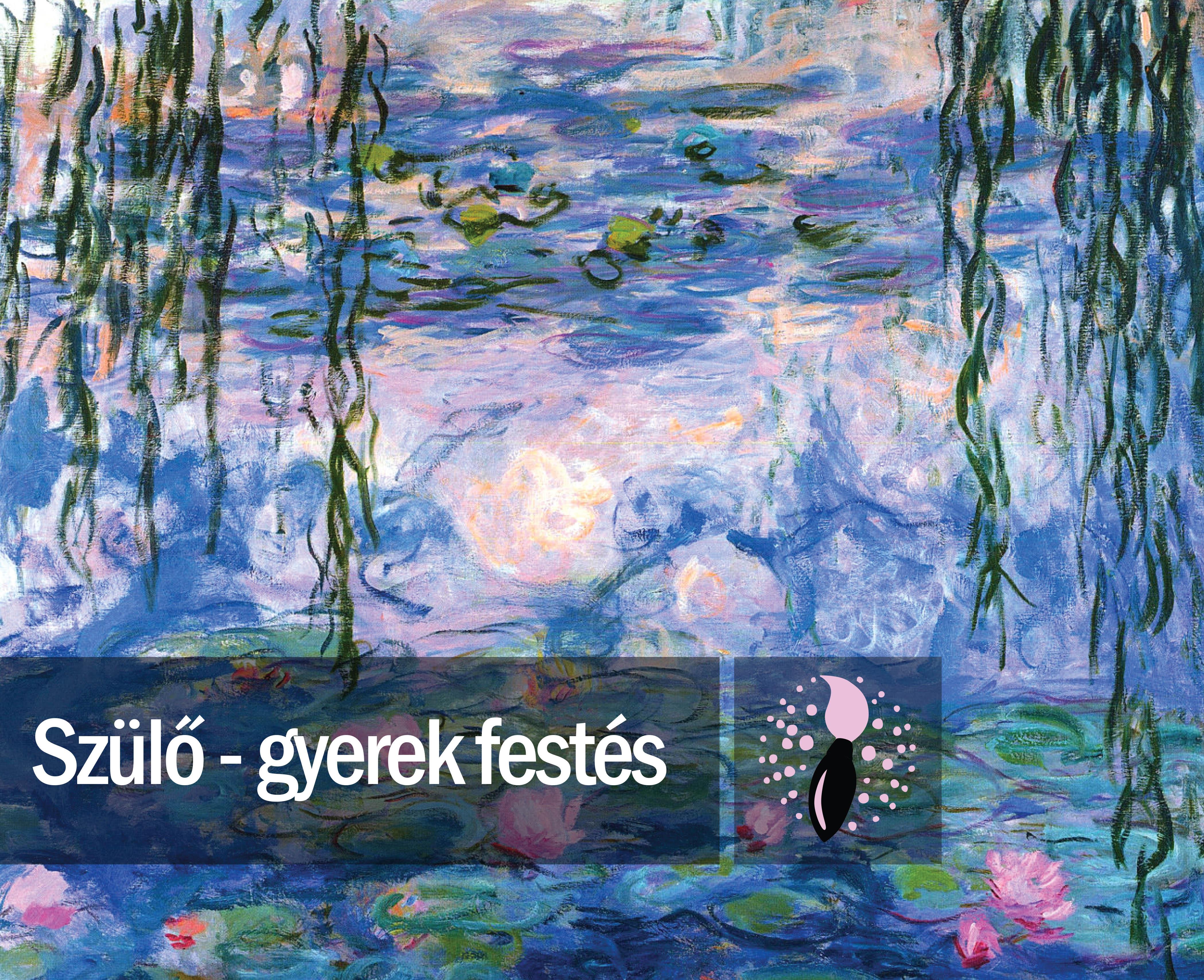 Claude Monet: Tavirózsák (szülő-gyerek festés)